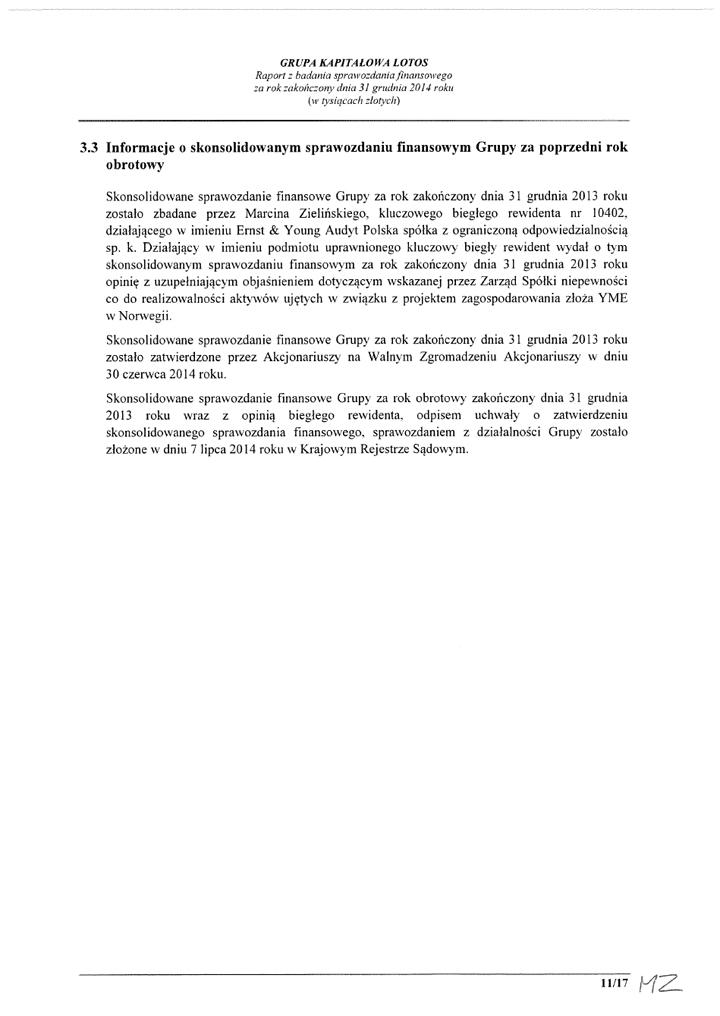 Grupa Kapitalowa LOTOS 2014 - Raport audytora z badania Skonsolidowanego Sprawozdania Finansowego strona 11