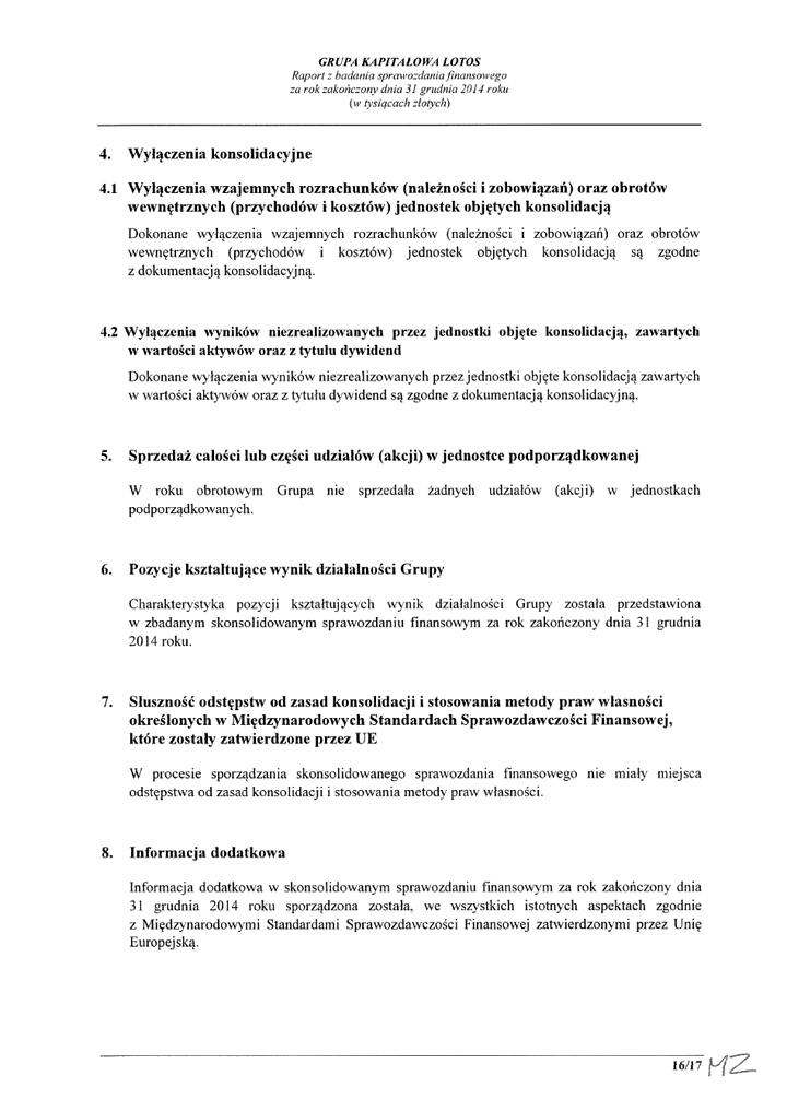 Grupa Kapitalowa LOTOS 2014 - Raport audytora z badania Skonsolidowanego Sprawozdania Finansowego strona 16