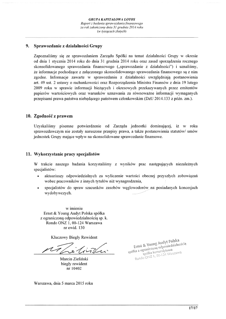 Grupa Kapitalowa LOTOS 2014 - Raport audytora z badania Skonsolidowanego Sprawozdania Finansowego strona 17
