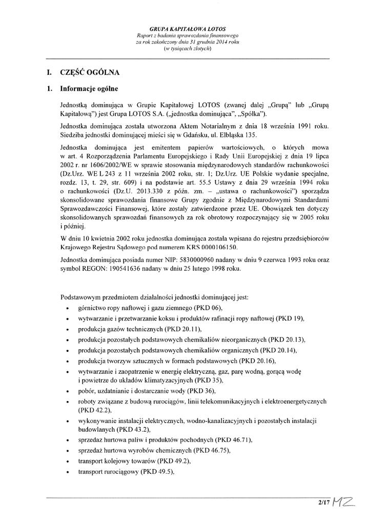 Grupa Kapitalowa LOTOS 2014 - Raport audytora z badania Skonsolidowanego Sprawozdania Finansowego strona 2