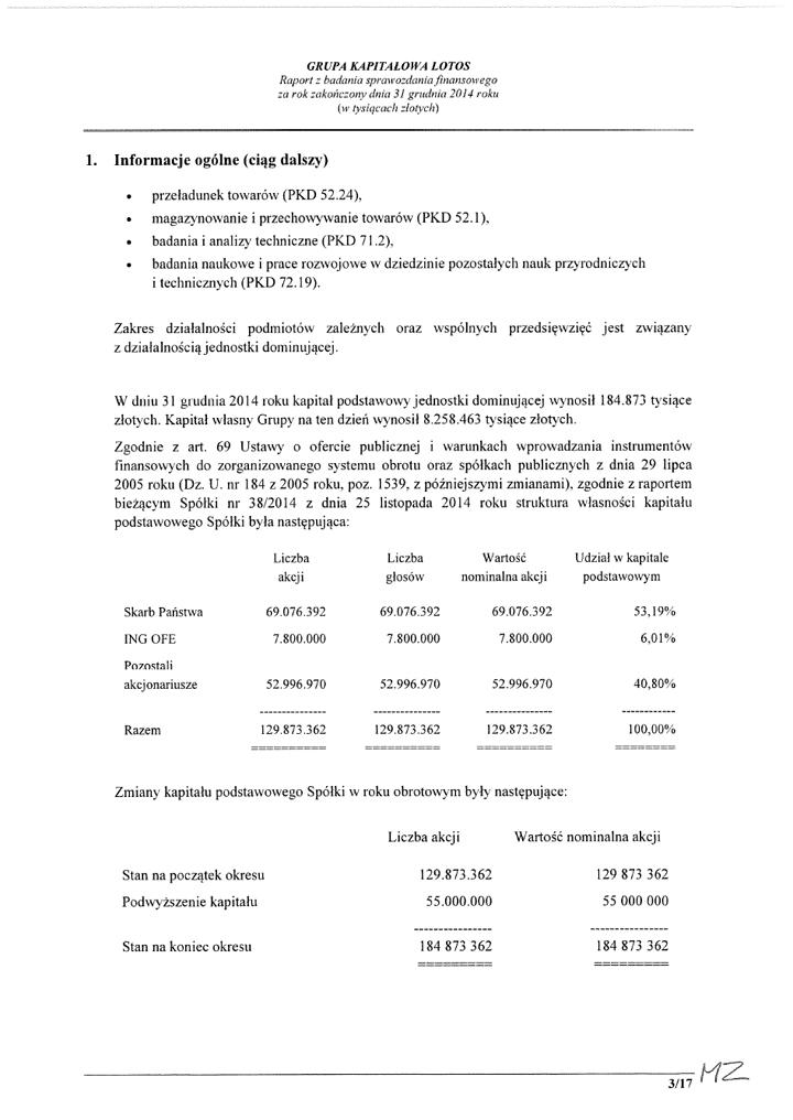 Grupa Kapitalowa LOTOS 2014 - Raport audytora z badania Skonsolidowanego Sprawozdania Finansowego strona 3
