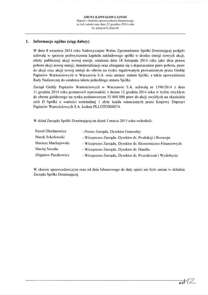 Grupa Kapitalowa LOTOS 2014 - Raport audytora z badania Skonsolidowanego Sprawozdania Finansowego strona 4