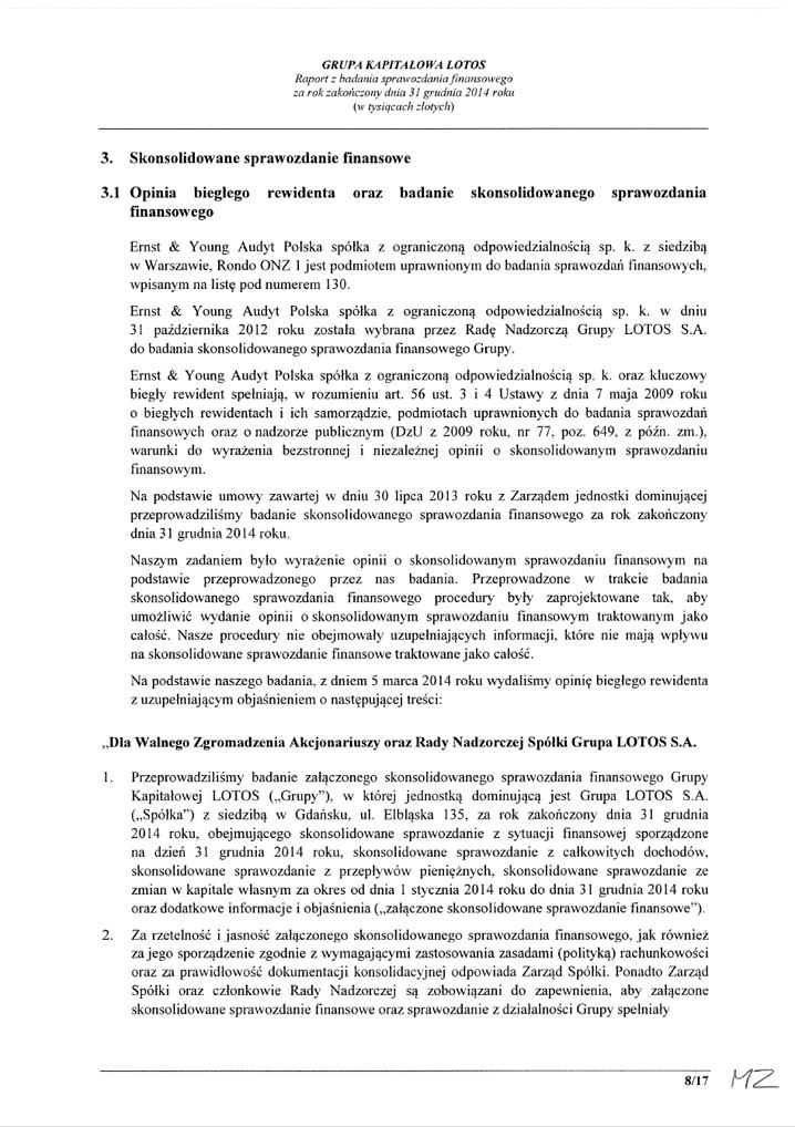 Grupa Kapitalowa LOTOS 2014 - Raport audytora z badania Skonsolidowanego Sprawozdania Finansowego strona 8